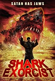 Shark Exorcist (2015) Poster - Movie Forum, Cast, Reviews