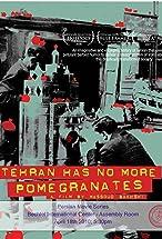 Primary image for Tehran Has No More Pomegrenates!