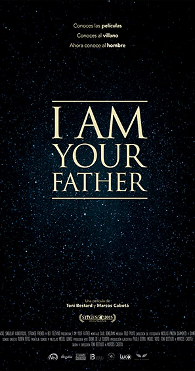 Am I Unproportional What Is Lagging In My Body: I Am Your Father (2015)