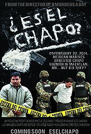 Es El Chapo? Poster