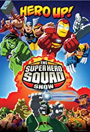 The Super Hero Squad Show Poster - TV Show Forum, Cast, Reviews
