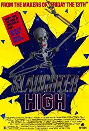 Slaughter High (1986) Poster - Movie Forum, Cast, Reviews