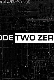 Code Two Zero Poster