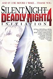 Initiation: Silent Night, Deadly Night 4 (1990) Poster - Movie Forum, Cast, Reviews