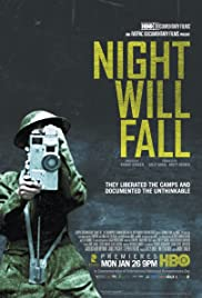 Night Will Fall (2014) Poster - Movie Forum, Cast, Reviews