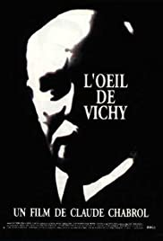 L'oeil de Vichy (1993) Poster - Movie Forum, Cast, Reviews