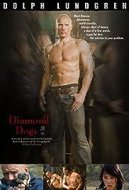 Diamond Dogs(2007) Poster - Movie Forum, Cast, Reviews
