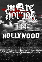MoreHorror in Hollywood