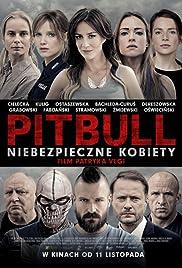 Watch Online Pitbull. Niebezpieczne kobiety HD Full Movie Free