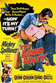 The Long Wait (1954) Poster - Movie Forum, Cast, Reviews