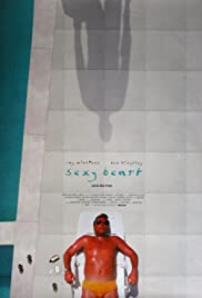 Sexy Beast (2000) Poster - Movie Forum, Cast, Reviews