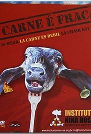 A Carne é Fraca Poster