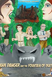 Hank Danger and the Fountain of Death! Poster