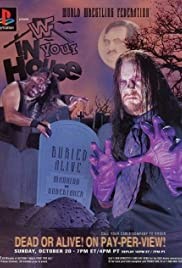 WWF Buried Alive: In Your House (1996) Poster - TV Show Forum, Cast, Reviews