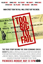 Too Big to Fail(2011) Poster - Movie Forum, Cast, Reviews