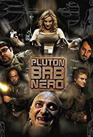 Plutón B.R.B. Nero Poster - TV Show Forum, Cast, Reviews