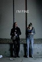 Primary image for I'm Fine