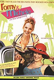 Romy and Michele: In the Beginning (2005) Poster - Movie Forum, Cast, Reviews