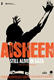 Aisheen (Still Alive in Gaza) Poster