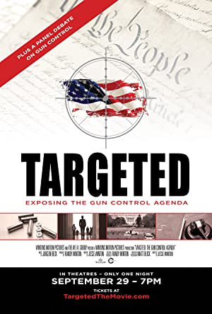 Targeted: Exposing the Gun Control Agenda (2016)