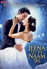 Jeena Isi Ka Naam Hai (2017) poster