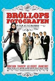 Bröllopsfotografen(2009) Poster - Movie Forum, Cast, Reviews
