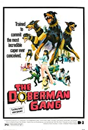 The Doberman Gang (1972) Poster - Movie Forum, Cast, Reviews