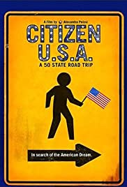 Citizen USA: A 50 State Road Trip (2011) Poster - Movie Forum, Cast, Reviews