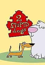 2 Stupid Dogs