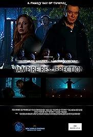 Watch Vampire Resurrection Online HD Full Movie Free