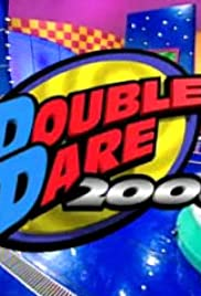Double Dare 2000 Poster - TV Show Forum, Cast, Reviews