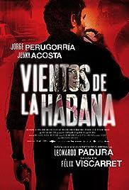 Vientos de la Habana Película Completa DVD [MEGA] [LATINO]
