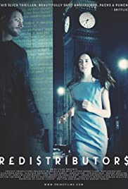 Redistributors(2016) Poster - Movie Forum, Cast, Reviews