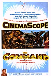The Command (1954) Poster - Movie Forum, Cast, Reviews