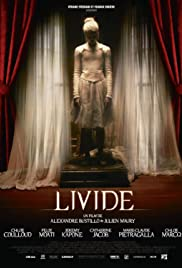 Livide(2011) Poster - Movie Forum, Cast, Reviews