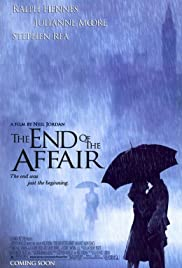 The End of the Affair (1999) Poster - Movie Forum, Cast, Reviews