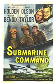 Submarine Command (1951) Poster - Movie Forum, Cast, Reviews