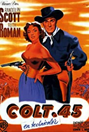Colt .45 (1950) Poster - Movie Forum, Cast, Reviews