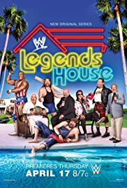 WWE Legends' House Poster - TV Show Forum, Cast, Reviews