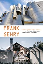 Image of Frank Gehry: The Formative Years