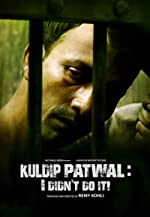 Kuldip PatwalI Didnt Do It Hindi(2018)