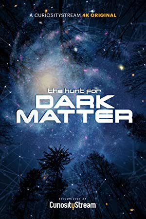 Permalink to Movie The Hunt for Dark Matter (2017)