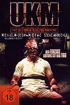 Image of UKM: The Ultimate Killing Machine