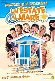 Un'estate al mare(2008) Poster - Movie Forum, Cast, Reviews