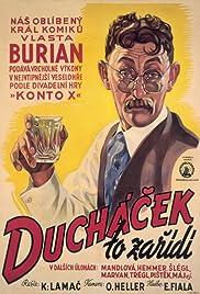 Duchácek to zarídí(1938) Poster - Movie Forum, Cast, Reviews