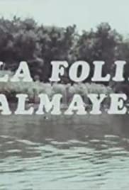 La folie Almayer Poster