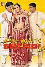 Primary image for Mere Yaar Ki Shaadi Hai