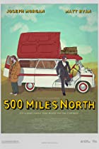 500 Miles North (2014) Poster
