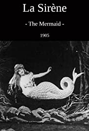 The Mermaid (1904) Poster - Movie Forum, Cast, Reviews