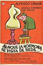 Image of Aunque la hormona se vista de seda...